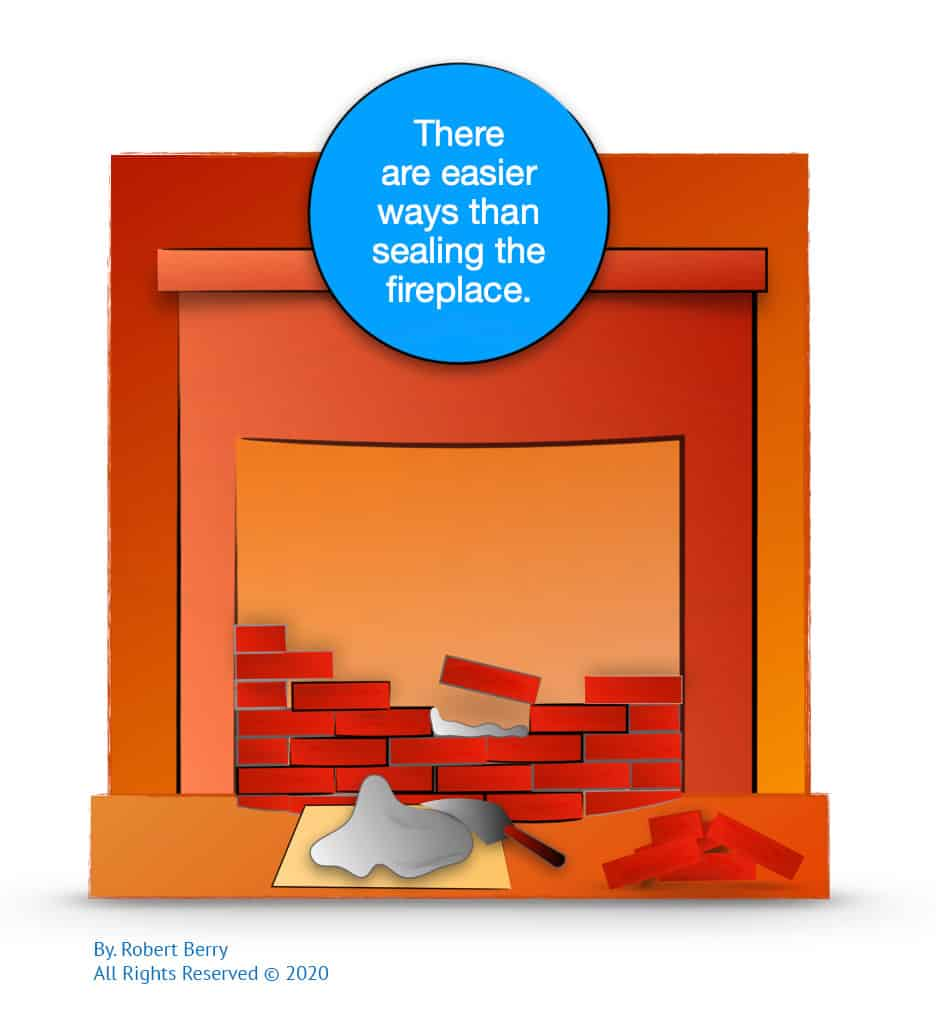 There are Easier Ways than Sealing a Fireplace Infographic