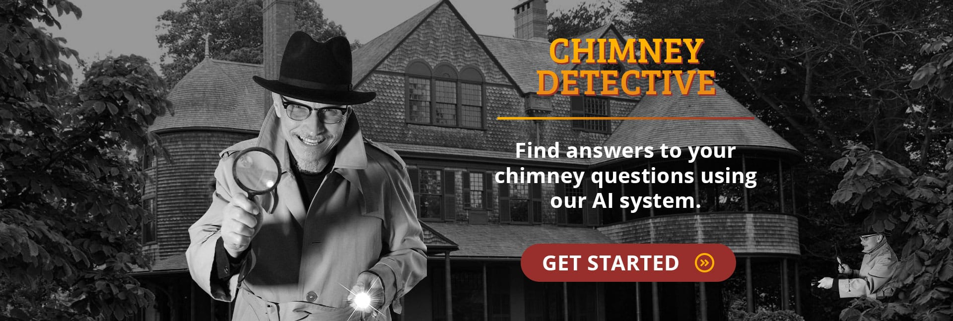 Get started with the Chimney Detective